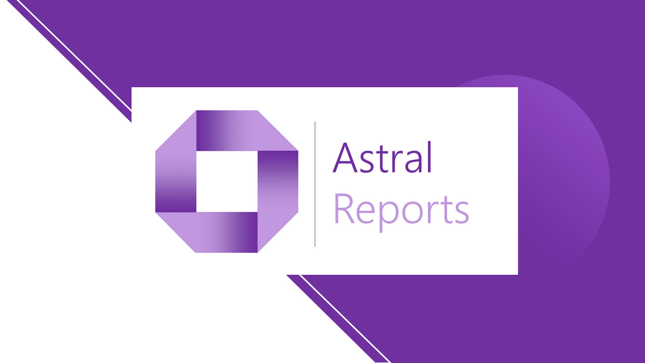 Astral Reports